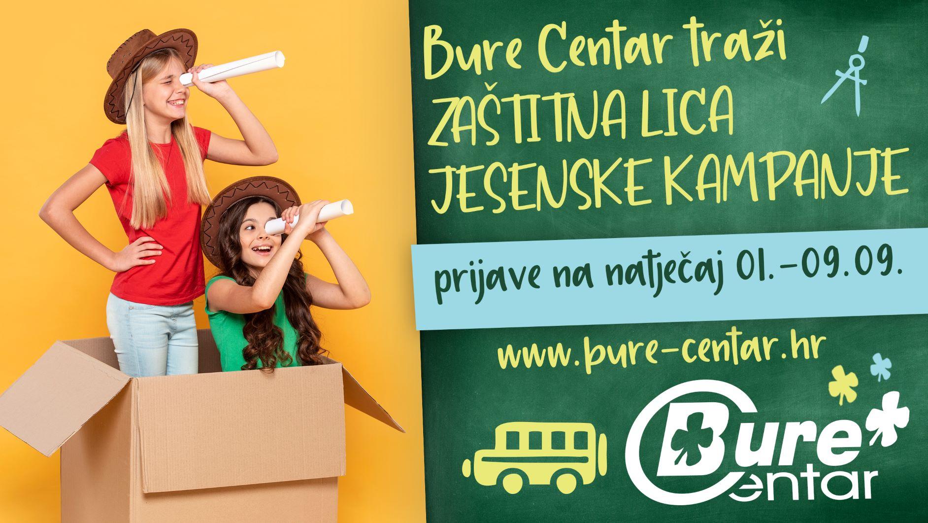 Veliki natječaj za zaštitna lica jesenske kampanje Bure Centra