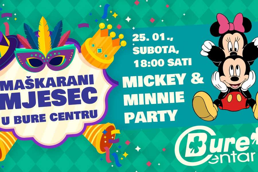 Mickey and Minnie party Bure Centar